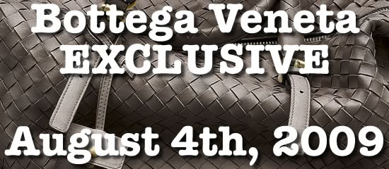 Purse Blog - Bottega Veneta Exclusive