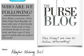 PurseBlog's Follow Friday Feature on Style Republic Magazine