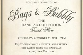 Join me Thursday at Juicy Couture for Bags & Bubbly (and 20% off)