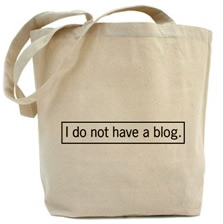 I do not have a blog Tote Bag