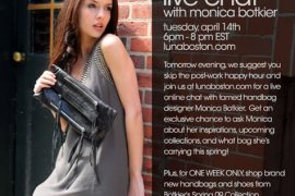 Monica Botkier Live Chat at Luna Boston
