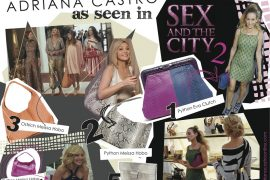 As Seen in Sex and the City 2: Adriana Castro Bags