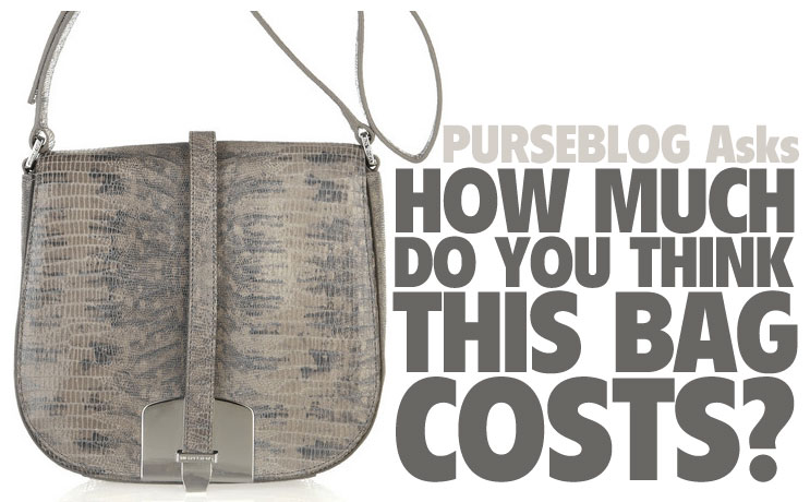 PurseBlog Asks  How much do you think this bag costs  - PurseBlog 57d51dc71a