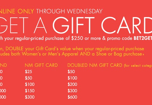 Neiman Marcus Spend Some, Get Some Gift Card Event, now through March 6