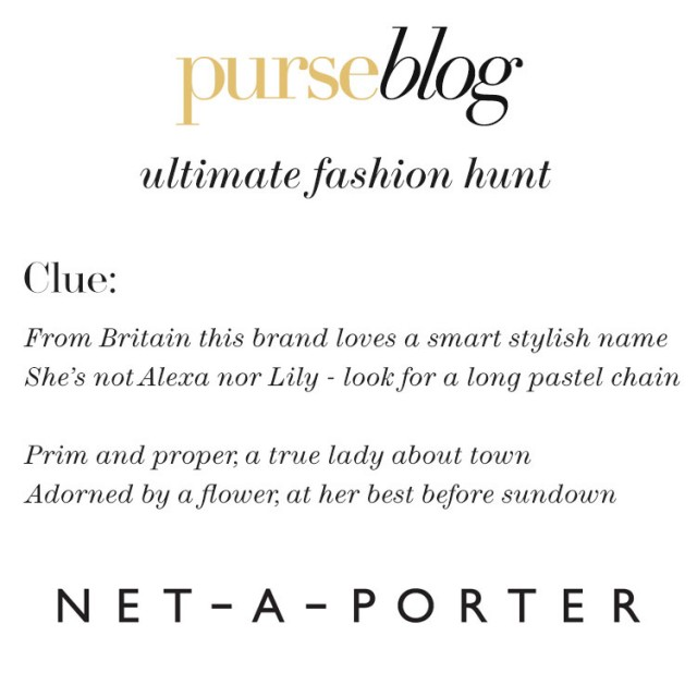 PurseBlog x NET-A-PORTER Round Two