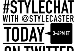 We're Co-Hosting #StyleChat with @StyleCaster Today!