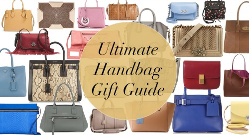 Ultimate Handbag Gift Guide