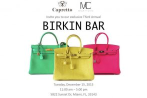 Join Me at Capretto South Miami's 3rd Annual Birkin Bar Tomorrow