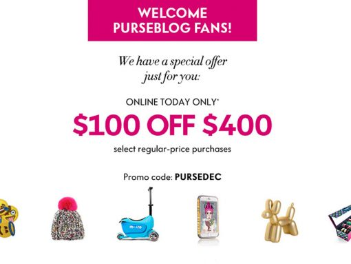 PurseBlog Exclusive: Treat Yourself to $100 Off a $400+ Purchase at Neiman Marcus, Today Only!