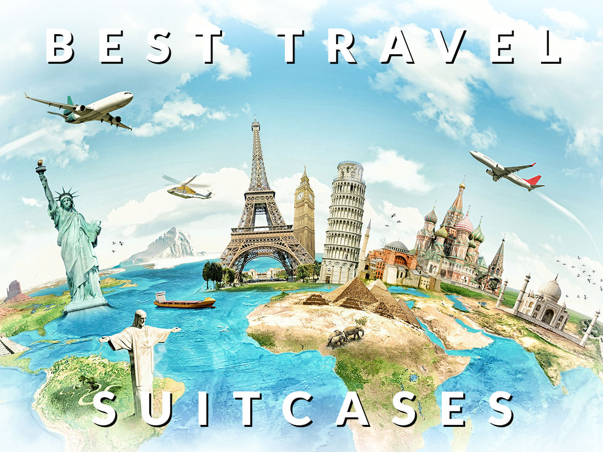 Best Travel Suitcases 2018