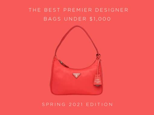 The Best Bags Under $1,000 from the Biggest Premier Designer Brands, 2021 Edition
